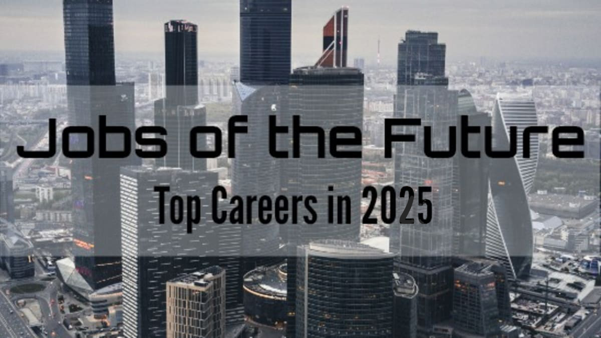 10 incredible careers that will offer lucrative packages by 2025